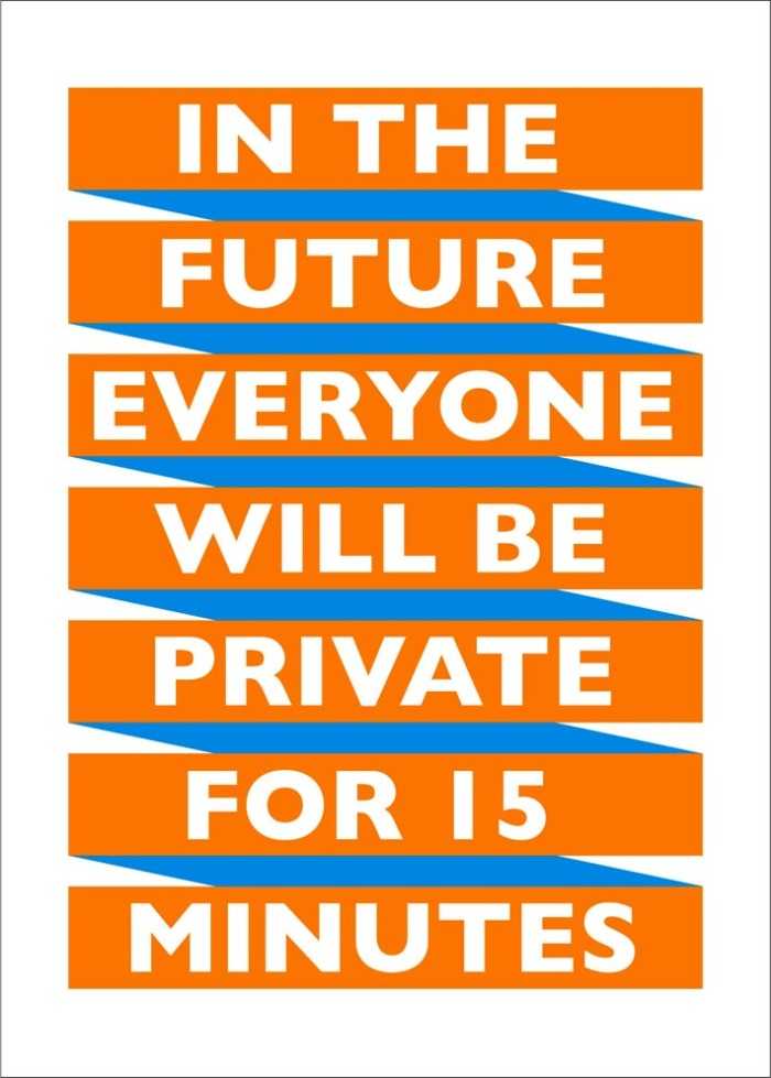 In the future everyone will be private for 15 minutes - a memetic phenomenon from New York City