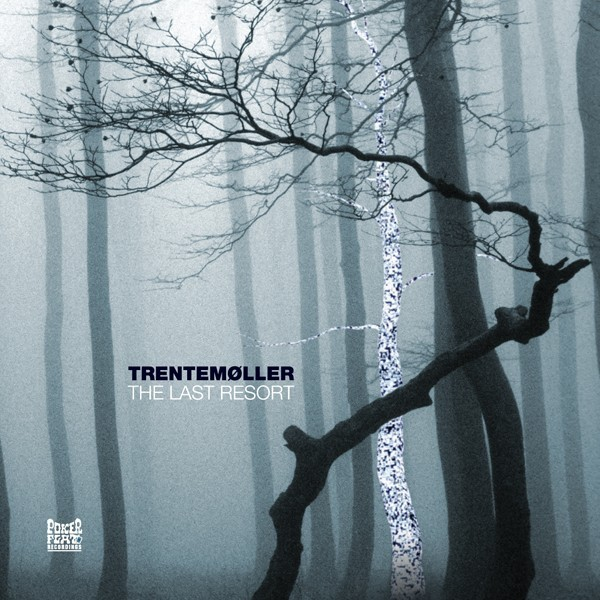 Trentemøller  The Last Resort - moody ambient electro writing music for dark fantasy and cyberpunk horror