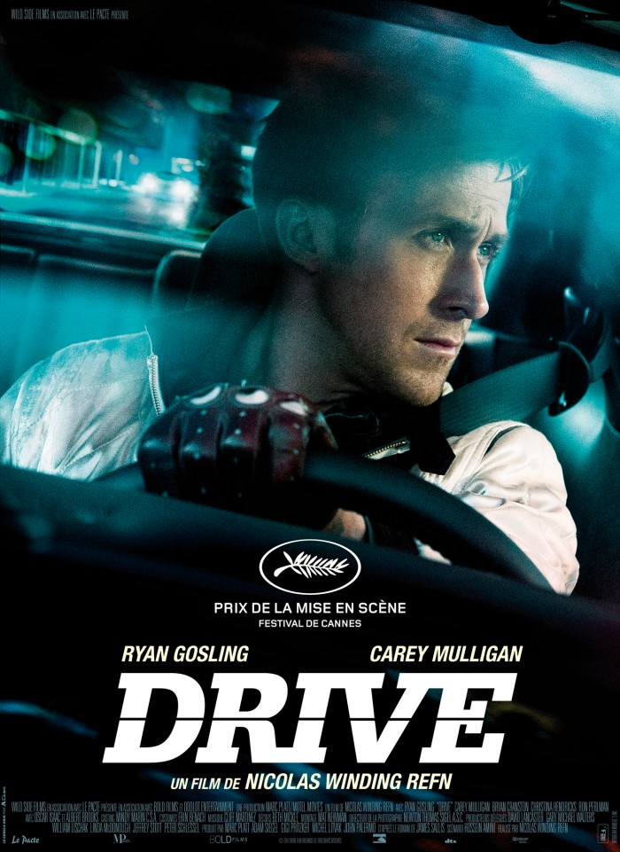 Drive 2011 - movie poster - Ryan Gosling in this very cool very slick American Indi film