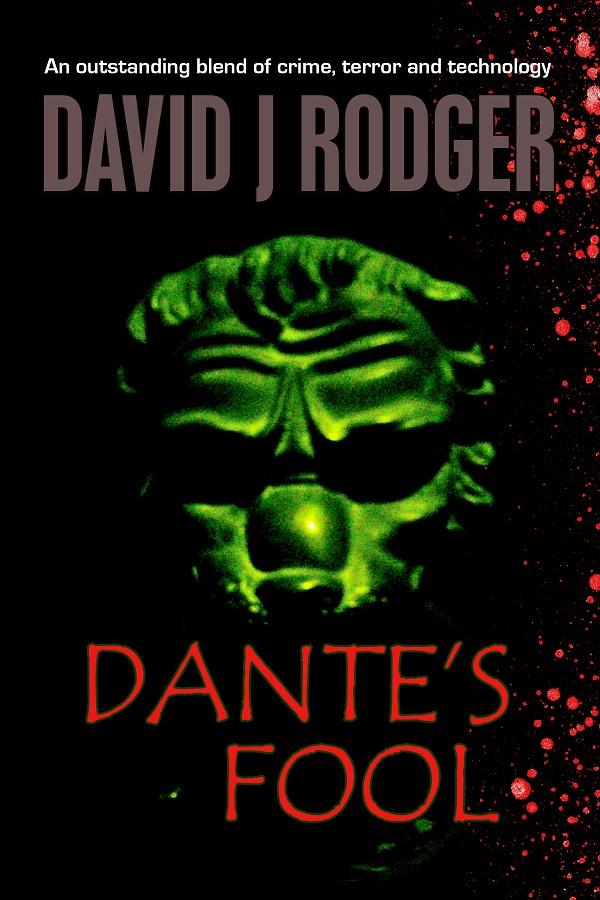 sci-fi cyberpunk dark fantasy bestseller january 2012 - Dantes Fool by British author David J Rodger - a tough London cop goes up against demonic forces