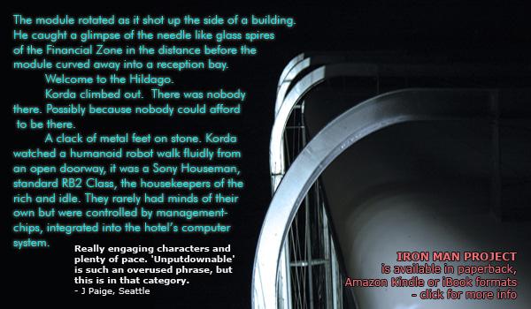 Cyberpunk futuristic thriller corporate warfare using mercs - Iron Man Project by British author David J Rodger