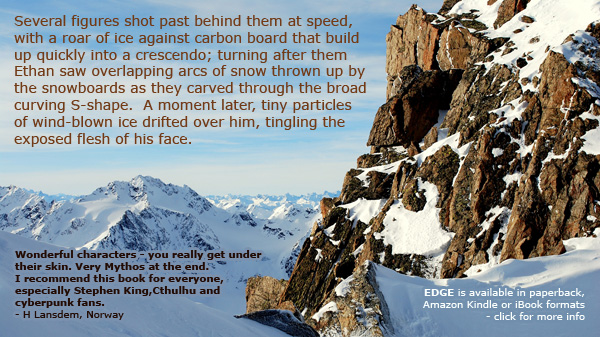 snowboarding fiction - EDGE by British sci-fi author David J Rodger available in paperback or Amazon Kindle - Cthulhu Mythos and near future cyberpunk