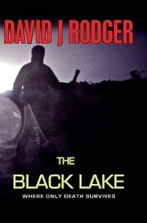 the black lake a cthulhu mythos fiction ghost story by british sci-fi dark fantasy author David J Rodger