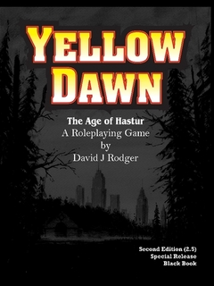 Yellow Dawn The Age of Hastur RPG - Special Edition Hardback