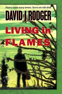 Living in Flames a sci-fi dark fantasy novel set in Bristol by British cyberpunk horror author David J Rodger