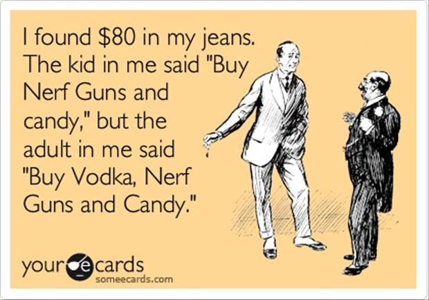 Humour card The kid in me said buy Nerf guns and candy