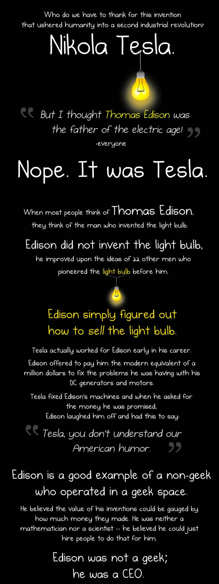 Nikola Tesla - The Greatest Geek Who Ever Lived - Whilst Thomas Edison was a non-geek operating in a geek space - source The Oatmeal - all rights reserved