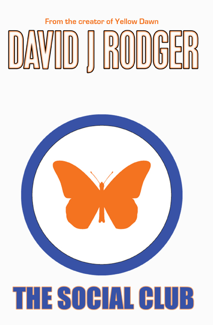 Cover for The Social Club a post-apocalyptic thriller set in London by British Sci-Fi Dark Fantasy author David J Rodger