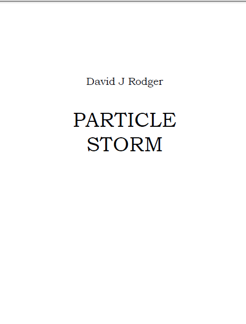 Particle_Storm_a_free_science_fiction_short_story_by_British_author_David_J_Rodger