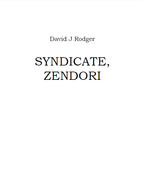 Syndicate_Zendori_a_free_science_fiction_short_story_by_British_author_David_J_Rodger