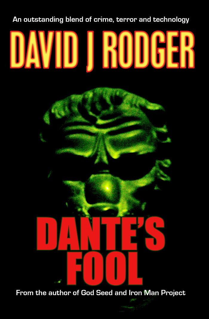 Dantes Fool a supernatural science fiction crime thriller novel by David J Rodger