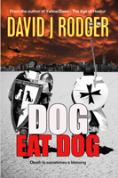 Dog Eat Dog - a post-apocalyptic thriller with zombies and cthulhu mythos