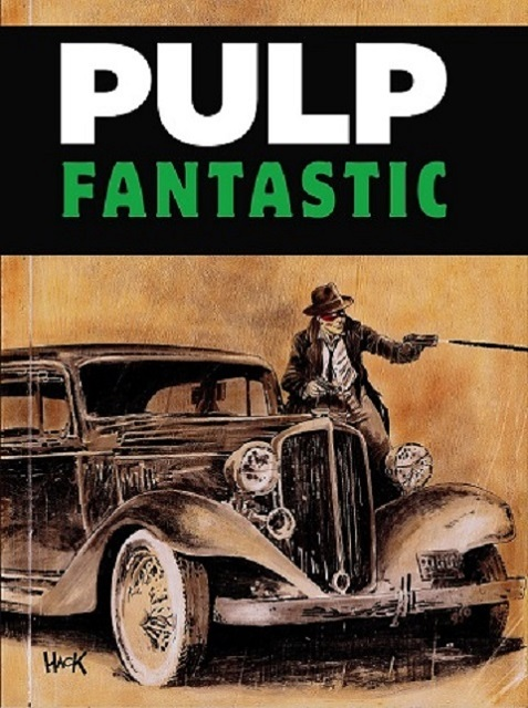 New RPG release Pulp Fantastic  from Battlefield Press by Chris Halliday, Chris Helton, Jon Nichols and Jonathan M. Thompson featuring fiction by Jon Nichols