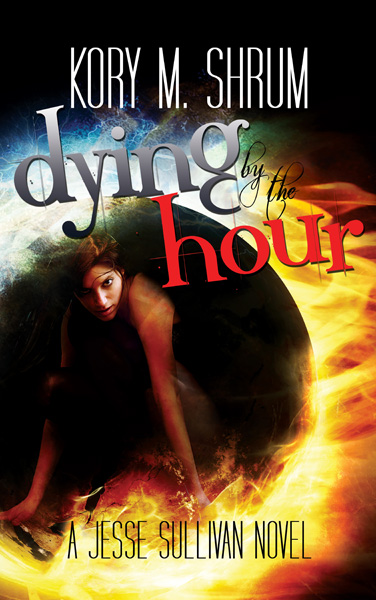 Dying by the Hour Kory M Shrum