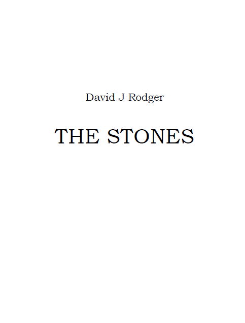 The Stones an original piece of Cthulhu Mythos fiction by science fiction dark fantasy author David J Rodger
