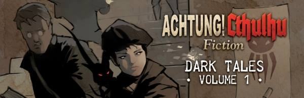 Achtung! Cthulhu Dark Tales Panel – Dragonmeet 2014 featuring David J Rodger and John Houlihan