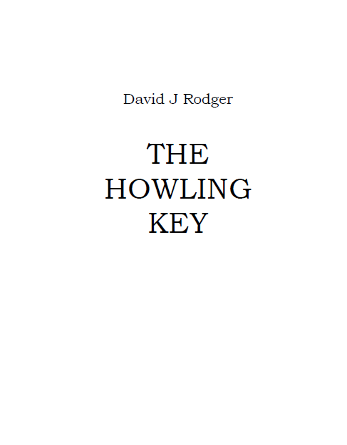 The Howling Key a fantasy fiction short story by David J Rodger