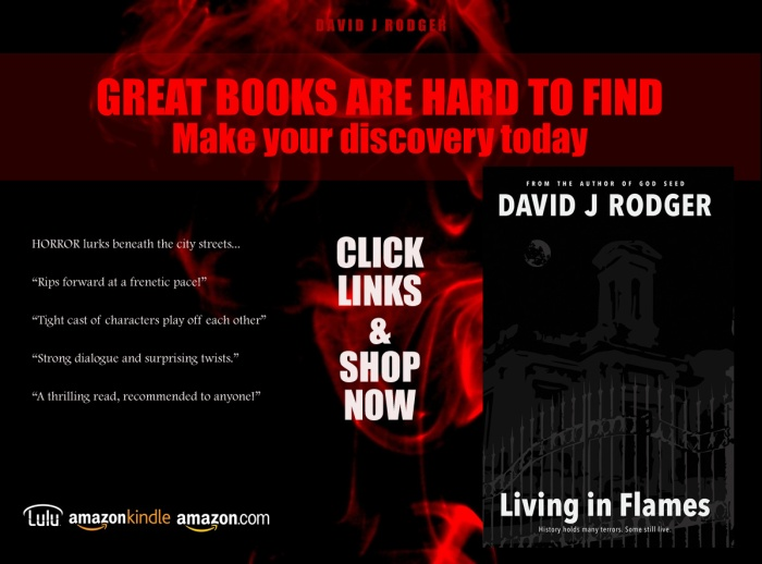 Living in Flames horror novel set in Bristol cyberpunk science fiction available online as Lulu book or from Amazon Kindle