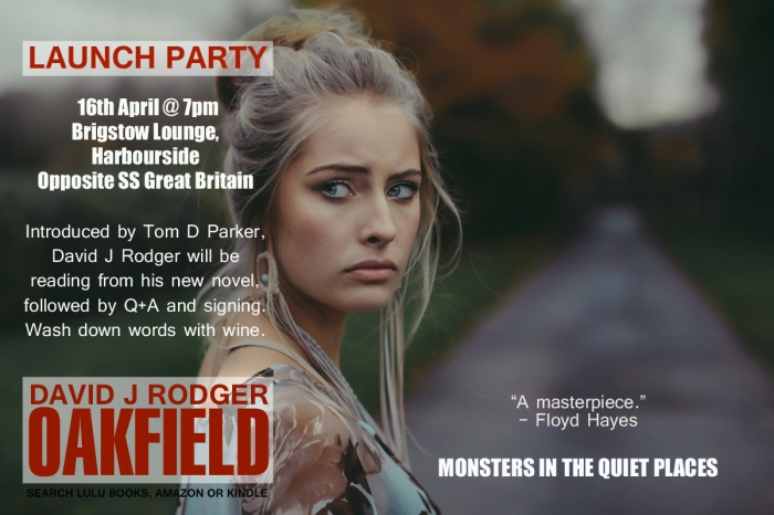 Launch Party for Oakfield a near future sci fi dark suspense novel by David J Rodger cyberpunk technology and monsters of the Cthulhu Mythos