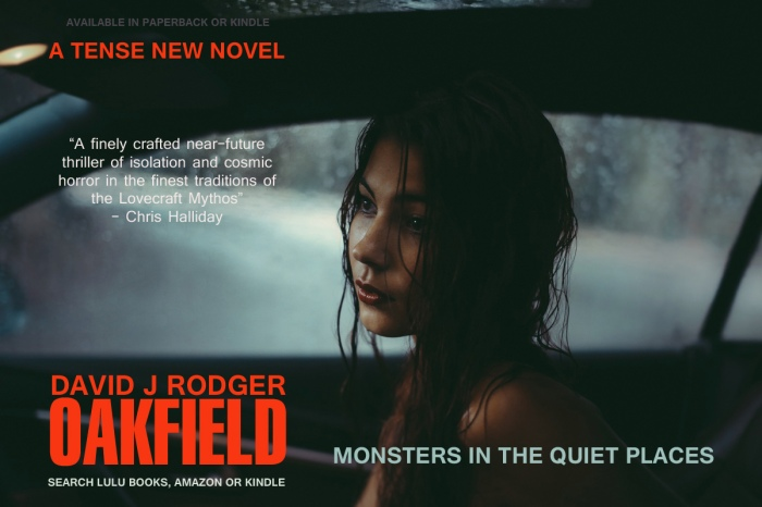Oakfield new near-future horror novel by David J Rodger one of his best sci fi books with Cthulhu Mythos