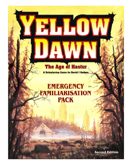 Yellow Dawn The Age of Hastur Introduction Pack - example of the world as an role-playing game setting and framework for new fiction stories