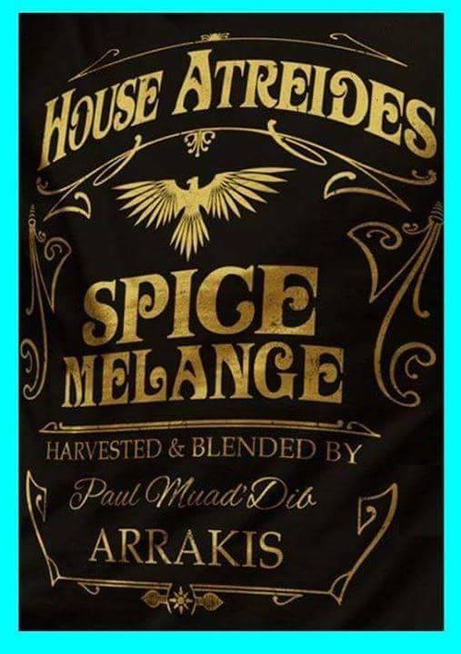 house atreides spice melange harvested and blended by Paul Maud' Dib Arrakis