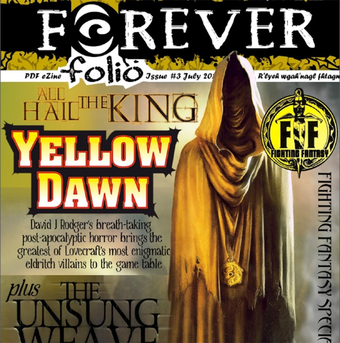 Cover of Forever Folio - issue 3 July 2015 featuring headline article about Yellow Dawn - The Age of Hastur by science fiction dark fantasy author David J Rodger