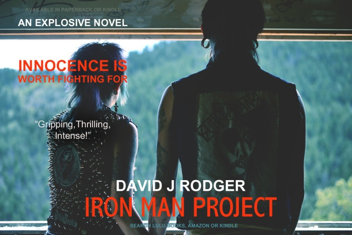 Iron Man Project - a good book to read by David J Rodger set in the near future science fiction thriller
