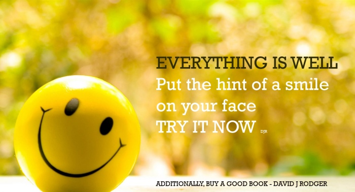 Positive thinking starts with a smile - and continues with a good book David J Rodger