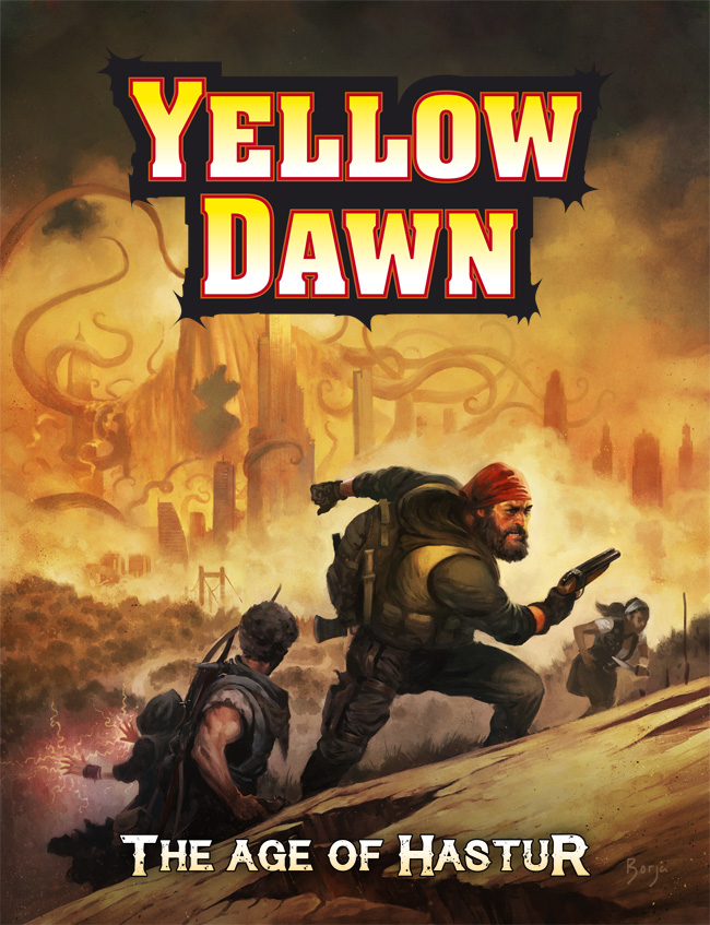 Yellow Dawn The Age of Hastur written by David J Rodger - 3rd edition artwork by Borja Pindado